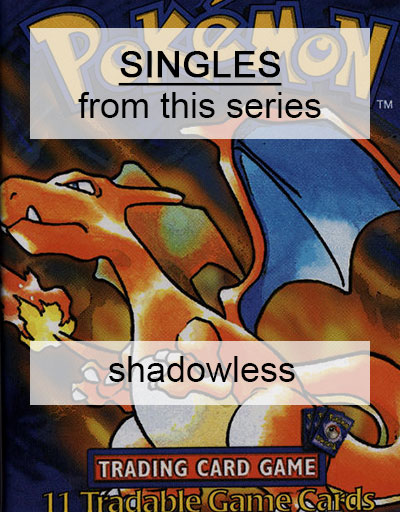 Base Set Shadowless